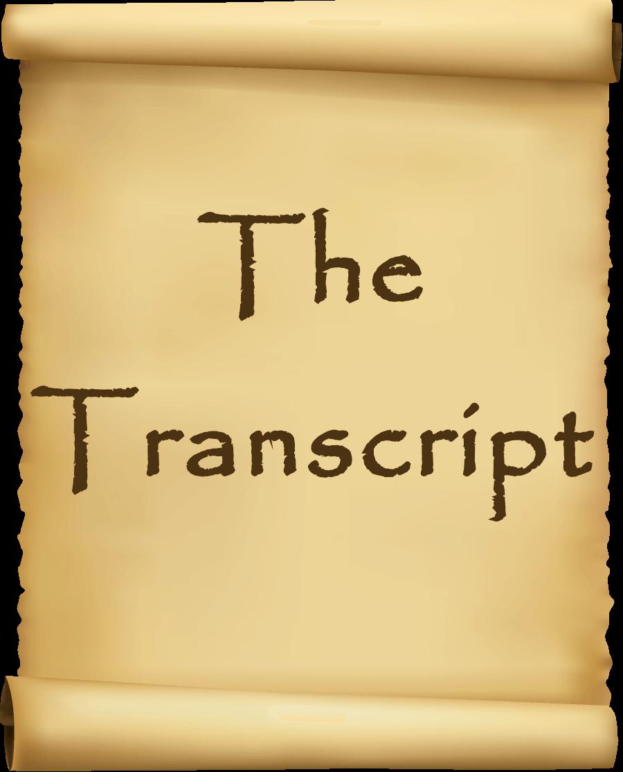 The Transcript